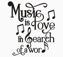 Music is love in search of a word Kids Tee