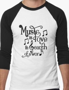 Music is love in search of a word Men's Baseball ¾ T-Shirt