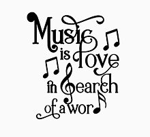 Music is love in search of a word Unisex T-Shirt