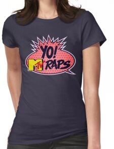 Yo! MTV Raps Womens Fitted T-Shirt