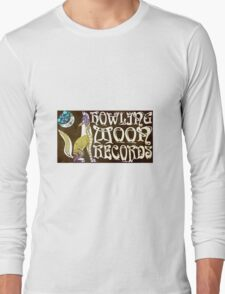 HOWLING MOON RECORDS APPAREL  Long Sleeve T-Shirt