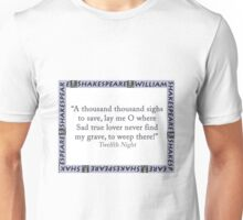 A Thousand Thousand Sighs To Save - Shakespeare Unisex T-Shirt