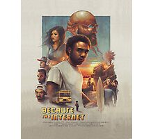 Because The Internet Movie Poster Photographic Print