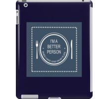BETTER PERSON iPad Case/Skin