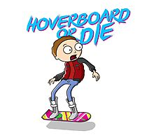 Hoverboard or die Photographic Print