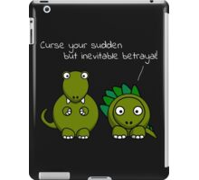 Curse your sudden but inevitable betrayal! (White Text) iPad Case/Skin