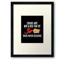 Crabs Are Not A Big Fan Framed Print