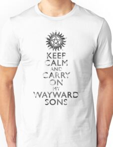 Keep Calm and Carry on Wayward Son - Distressed Unisex T-Shirt