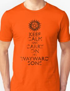 Keep Calm and Carry on Wayward Son - Distressed T-Shirt