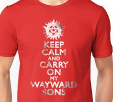 Keep Calm and Carry On (My Wayward Sons) Unisex T-Shirt
