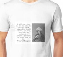 A Smile Or A Tear - Frederick Douglass Unisex T-Shirt