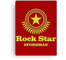 Rock Star Spokeman Canvas Print