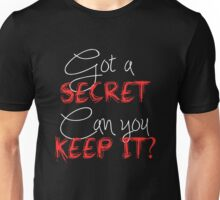 Pretty Little Liars - Got A Secret  Unisex T-Shirt