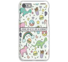 I spend 90% of my time in internet iPhone Case/Skin