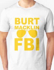 Burt Macklin FBI funny nerd geek geeky T-Shirt