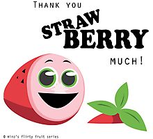 Thank You Strawberry Much! Photographic Print