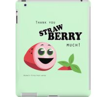 Thank You Strawberry Much! iPad Case/Skin