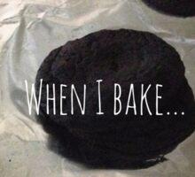 When I bake... Sticker