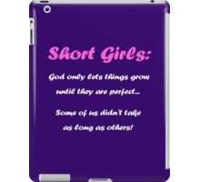 Short Girls iPad Case/Skin