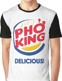 Pho King, Delicious Graphic T-Shirt