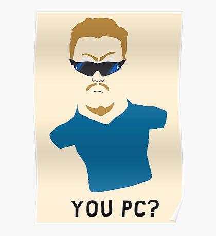 You PC Bro?  Southpark PC Principal (on white) Poster