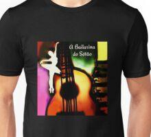 A Bailarina do Sótão - Violão Unisex T-Shirt