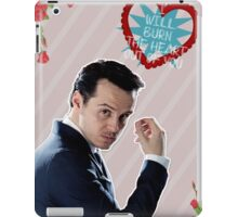 I Will Burn The Heart Out Of You :*) iPad Case/Skin