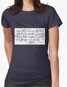 CS Lewis Heart Yearns Quote Womens Fitted T-Shirt