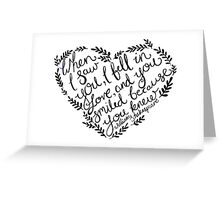 Shakespeare When I Saw You, I Fell In Love Greeting Card