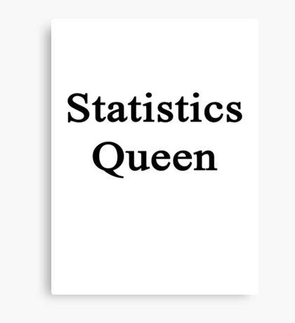 Statistics Queen  Canvas Print