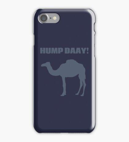 Hump Day! iPhone Case/Skin