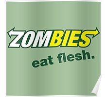 Zombies - Eat Flesh Poster