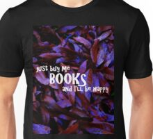 Buy Me Books Unisex T-Shirt