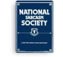 National Sarcasm Society Canvas Print