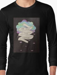 And Now the Weather Long Sleeve T-Shirt