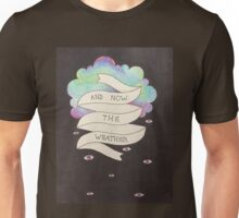 And Now the Weather Unisex T-Shirt