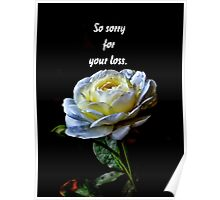 So sorry for your loss Poster