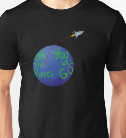 Oh, the Places Unisex T-Shirt