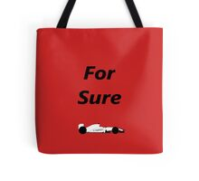 """""""For Sure"""" F1 Tote Bag"""