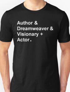 "Garth Marenghi ""Author & Dreamweaver & Visionary + Actor"" Unisex T-Shirt"