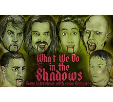 What We Do In The Shadows Photographic Print