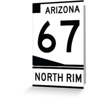 AZ 67 - The Road to the North Rim Greeting Card