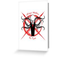 Slenderman- Always Watches, No Eyes Greeting Card