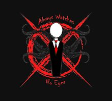Slenderman- Always Watches, No Eyes Unisex T-Shirt