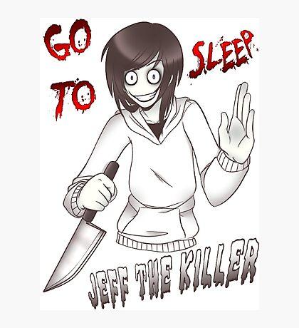 Jeff The Killer - Go To Sleep Photographic Print