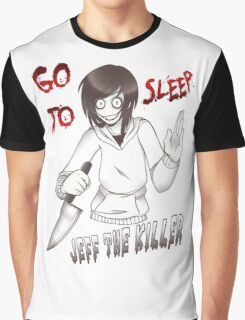 Jeff The Killer - Go To Sleep Graphic T-Shirt