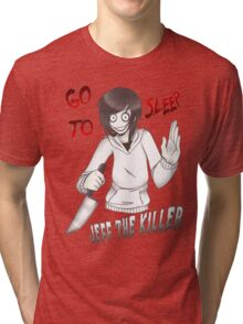 Jeff The Killer - Go To Sleep Tri-blend T-Shirt
