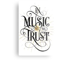 In Music We Trust {Distressed Version} Metal Print