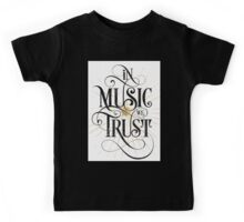 In Music We Trust {Distressed Version} Kids Tee