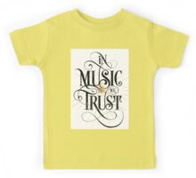 In Music We Trust {Distressed Version} Kids Tee